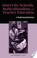 Inner City Schools  Multiculturalism  and Teacher Education