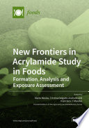 New Frontiers in Acrylamide Study in Foods