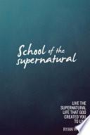 School Of The Supernatural