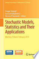 Stochastic Models Statistics And Their Applications Book PDF