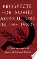 Prospects For Soviet Agriculture In The 1980s