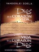 DIOS EN EL CORAZÓN DE LA VIDA, LA VIDA EN EL CORAZÓN DE DIOS