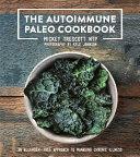 The Autoimmune Paleo Cookbook