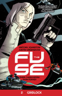 Pdf The Fuse Vol. 2: Gridlock Telecharger