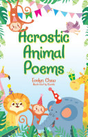 Acrostic Animal Poems