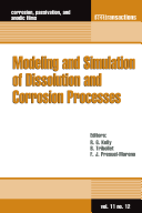 Modeling and Simulation of Dissolution and Corrosion Processes