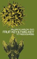 Pdf Fruit Key and Twig Key to Trees and Shrubs