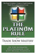 The Platinum Rule for Trade Show Mastery