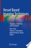 Vessel Based Imaging Techniques