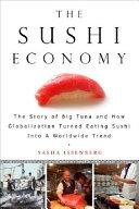 The Sushi Economy