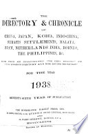 The Directory and Chronicle for China, Japan, Corea, Indo-China, Straits Settlements, Malay States, Siam, Netherlands India, Borneo, the Philippines, and Etc