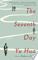 """The Seventh Day: A Novel"" by Yu Hua, Allan H. Barr"