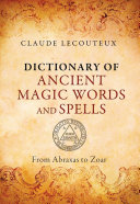 Dictionary of Ancient Magic Words and Spells Pdf/ePub eBook
