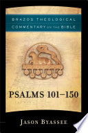 Psalms 101 150  Brazos Theological Commentary on the Bible