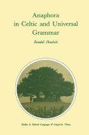 Anaphora in Celtic and Universal Grammar [Pdf/ePub] eBook