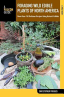 Foraging Wild Edible Plants of North America Book