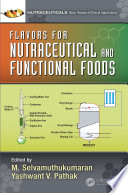 Flavors for Nutraceutical and Functional Foods Book