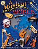Musical Instruments of the World  Grades 5   8