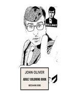 John Oliver Adult Coloring Book