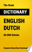 The Great Dictionary English Dutch