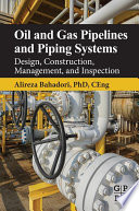 Oil and Gas Pipelines and Piping Systems Book