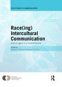 Race ing  Intercultural Communication