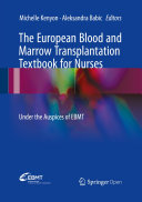 The European Blood and Marrow Transplantation Textbook for Nurses
