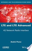 LTE and LTE Advanced