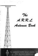 The A R R L  Antenna Book