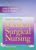 Understanding Medical Surgical Nursing  Fourth Edition   Workbook   Medical Surgical Success  Second Edition