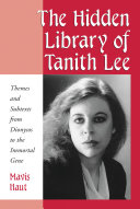 The Hidden Library of Tanith Lee