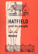 Hatfield and Its People  Part 10  Houses