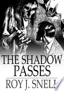 The Shadow Passes