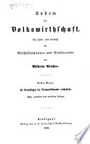 Bd. Grundlagen der Nationalökonomie... 8., verm. und verb. Aufl. 1869