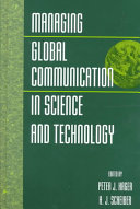 Managing Global Communication in Science and Technology