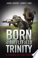 Born on the Battlefield Trinity