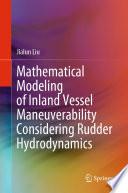 Mathematical Modeling of Inland Vessel Maneuverability Considering Rudder Hydrodynamics