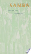 """Samba: Resistance in Motion"" by Barbara Browning"