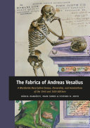 The Fabrica of Andreas Vesalius