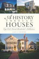 A History Through Houses