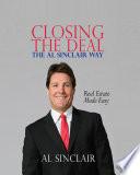 Closing the Deal the Al Sinclair Way