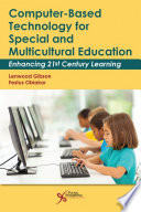 Computer Based Technology For Special And Multicultural Education