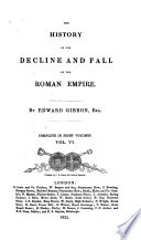 The History of the Decline and Fall of the Roman Empire, 6
