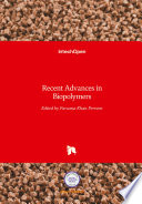 Recent Advances in Biopolymers