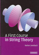 A First Course in String Theory