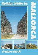 Holiday Walks in Mallorca
