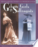 Gibson Girls and Suffragists  : Perceptions of Women from 19 to 1918