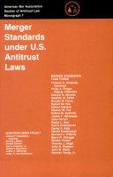 Merger Standards Under U S  Antitrust Laws