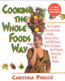 Cooking the Whole Foods Way