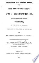 Salvation by Christ alone  and the Day of Judgment  Two discourses  etc